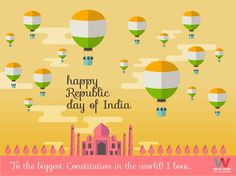 Celebrate the Biggest, Bulkiest & Brightest Constitution in World! Happy Republic Day Folks..