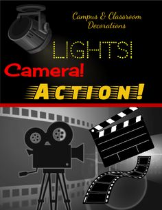 Lights! Camera! Action! Themed decorations for Back to School
