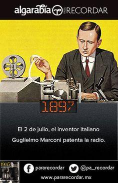 Guglielmo Marconi patentó la radio un día como hoy de 1897. (vía @pa_recordar)