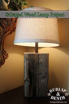 Salvaged Wood Lamp Project