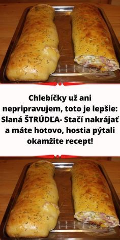 Slovak Recipes, Savory Pastry, Appetisers, Hot Dog Buns, Finger Foods, Yummy Treats, Brunch, Food And Drink, Pizza