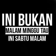 Quotes Indonesia Lucu 45 Ideas For 2019 New Quotes, Change Quotes, Quotes For Him, Be Yourself Quotes, Bible Quotes, Quotes To Live By, Funny Quotes, Inspirational Quotes, Tweet Quotes