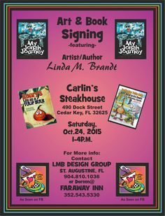 Carlin's Steak House​ on Dock Street in Cedar Key Florida will be hosting a opportunity on Saturday, October 24th from 1pm - 4pm to meet Linda M. Brandt - Artist/Author. This is your opportunity to...