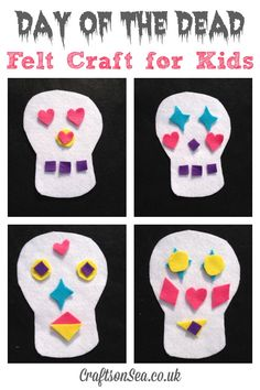 http://craftsonsea.co.uk/day-of-the-dead-felt-crafts/