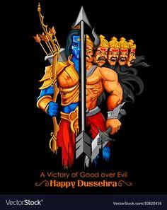 Lord Rama and Ravana in Dussehra Navratri festival vector image on VectorStock Festivals Of India, Indian Festivals, Dussera Wishes, Family Wishes, Happy Dussehra Wallpapers, Happy Dusshera, Happy Faces, Dussehra Images, Lord Rama Images