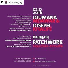 Le #BureauSocial des Pères Lazaristes est heureux de vous accueillir pour assister au Récital de #JoumanaMdawar - composition #JosephKhalifeh -à la Basilique de la Médaille Miraculeuse - Achrafieh le vendredi 02 Décembre à 20h. A l'issue du Récital nous inaugurons ensemble lExposition Annuelle de #PATCHWORK à la salle Farid Jabr. L'exposition sera accessible les 03 et 04 Décembre de 10h à 22h. La recette des ventes ira alimenter la caisse du Bureau Social pour laide des familles démunies.