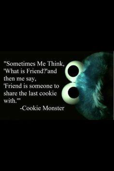 True #friendship! #Cookiemonster