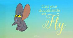 Quotes from disney moms babble dumbo quotes captivating dumbo quotes beau. Old Disney, Disney Art, Disney Pixar, Disney Dream, Disney Love, Disney Magic, Disney Stuff, Dumbo Quotes, Disney Quotes