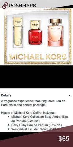 Michael kors perfume set New in box wonderlust , sexy ruby , sexy amber Michael Kors Accessories