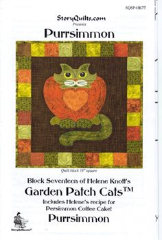 Purrsimmon Garden Patch Cats Quilt Block Pattern - only $7.99 in my store!  http://lisasstitchingpost.com/product_info.php?cPath=129_131_72_63&products_id=772 #pursimmoncat #vegetablecat #catquiltblock #catquiltpattern #pursimmonquiltblockcat #gardencats #gardenpatchcats #heleneknott #storyquilts