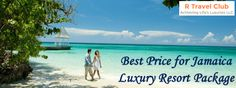 Best Price for Jamaica Luxury Resort Package