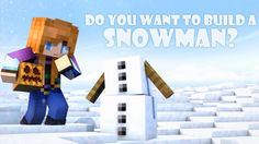 Do you want to build a snowman minecraft parody