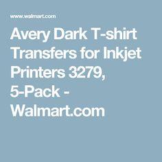 AveryR Dark T Shirt Transfers For Inkjet Printers 3279 8 1 2 X 11 Pack Of 5 Sheets