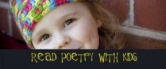 Why I Read Poetry to My Toddler by Robin Merrill at Imagination Soup