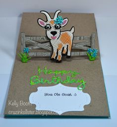 Kelly Booth using the Pop it ups Fence Pop Stand, William the Goat, Props 5, Happy Birthday and Lorna Label die sets by Karen Burniston for Elizabeth Craft Designs. - Lovin The Life I Color: Another Card created with NEW Karen Burniston/Elizabeth Craft Designs Dies!
