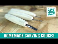 Homemade Carving Gouges - Made from a Hacksaw Blade - YouTube