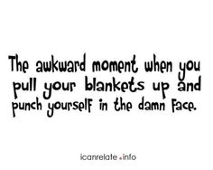 You know you've done this!