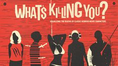 What's Killing You - Horror Film Infographic — GeekTyrant
