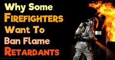 Firefighter, health, science and consumer groups have petitioned the U.S. Consumer Product Safety Commission to ban flame retardants from consumer goods. http://articles.mercola.com/sites/articles/archive/2016/02/23/ban-toxic-flame-retardants.aspx