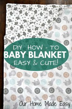 Easy Baby Blanket Sewing Patterns For Beginners 30 Minute Ba Blanket Dream Sew Sewing Ba Sewing Sewing. Easy Baby Blanket Sewing Patterns For Beginners Cute And Colorful Ba Blanket And Toy All In One Sew Toy. Homemade Baby Blankets, Homemade Baby Gifts, Homemade Burp Cloths, Homemade Baby Clothes, Homemade Crafts, Easy Crafts, How To Sew Baby Blanket, Easy Baby Blanket, Handgemachtes Baby