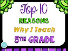 Check out the top 10 reasons why I teach 5th grade and join me by linking up with the top 10 reasons you teach your grade level!