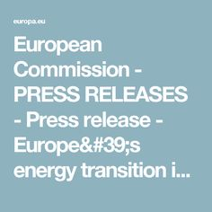 European Commission - PRESS RELEASES  - Press release - Europe's energy transition is well underway