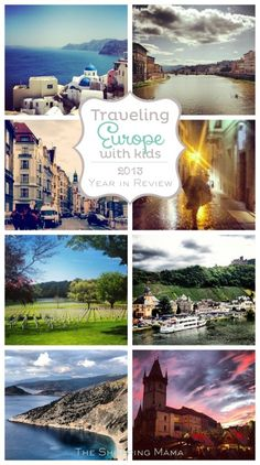 European Travel with Kids: 2013 in Review - The Shopping Mama #KidsAroundtheWorld