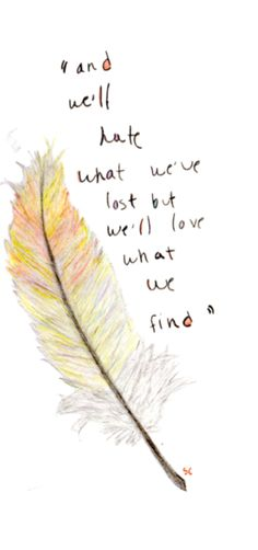 The Paper Kites - Featherstone Lyric Quotes, Words Quotes, Wise Words, Me Quotes, Sayings, Pretty Words, Beautiful Words, Cool Words, Great Quotes