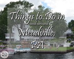 Things to do in Meadville, PA #thingstodo #traveltips #travelblog #exquisitEXPLORATIONS #MeadvillePA #northwestpennsylvania