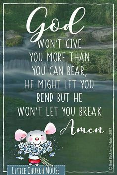 Little Church Mouse Quotes Prayer Quotes, Faith Quotes, Bible Quotes, Wisdom Bible, Religious Quotes, Spiritual Quotes, Christian Faith, Christian Quotes, Quotes About God