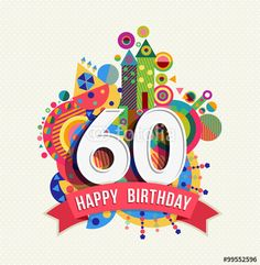 Vector: Happy birthday 60 year greeting card poster color