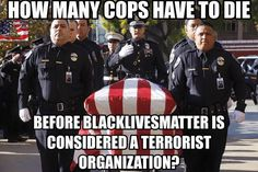 It was created by Obama and his other race baiting friends Al Sharpton and Jesse Jackson for the very purpose of turning the public against the police. ALL LIVES MATTER! Truth Hurts, It Hurts, Police Lives Matter, Police Life, Out Of Touch, God Bless America, Way Of Life, Shit Happens, This Or That Questions