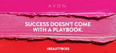 Success doesn't come with a playbook. Reach your goals the way that works best for you. Join me as an #AvonRep