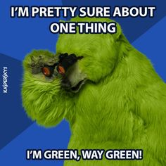 Gold and White, Black and Blue... Green! All Green!