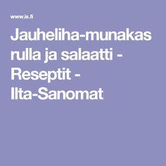 Jauheliha-munakasrulla ja salaatti - Reseptit - Ilta-Sanomat
