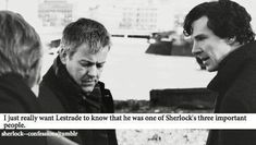 Lestrade believed in Sherlock. He tried so hard to help him, to trust him. Even at the end he couldn't bring himself to believe that Moriarty was right, but he had his duties. I love Lestrade and I wish he knew Sherlock cared about him. Sherlock Holmes, Sherlock Fandom, Sherlock Quotes, Watson Sherlock, Jim Moriarty, Sherlock John, Detective, Benedict And Martin, John Martin