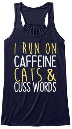 I Run On Caffeine Cats & Cuss Words Midnight T-Shirt Front