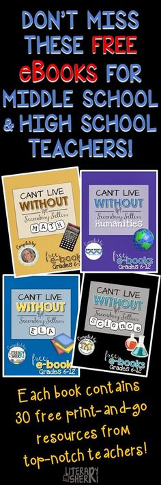 4 Free eBooks for Middle School and High School Teachers! Each book contains 30 print-and-go 1-page activities and links to over 100 high-quality resources! A fabulous resource for teachers in grades 6-12!