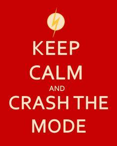 Keep Calm and Crash the Mode by Yatagarasu-san @ DeviantART