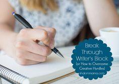 Break through writer's block (or how to overcome creative hurdles)