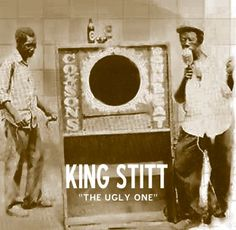 King Stitt - The Ugly One