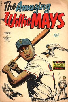 The life of Willie Mays, as told by an old comic book - McCovey Chronicles