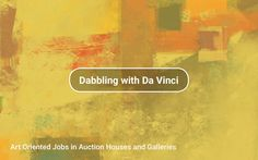 Art Oriented Jobs in Auction Houses and Galleries #jobs #arthouses #galleries…