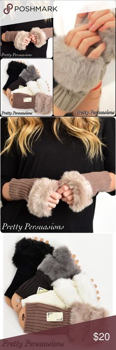 NWT Faux Fur Trim Fingerless Gloves NWT Faux Fur Trim Fingerless Gloves * Available in Black, White, Taupe & Charcoal * Limited available stock * Please specify color prior to purchase * Also available in separate listing ~ Faux Fur Trim Boot Cuffs Pretty Persuasions Accessories Gloves & Mittens