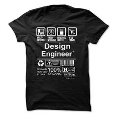 DESIGN ENGINEER T Shirts, Hoodies. Check price ==► https://www.sunfrog.com/No-Category/DESIGN-ENGINEER-6591-Black-54932092-Guys.html?41382