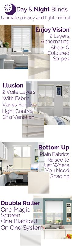 Privacy during the day and at night! Our Day & Night blinds put you back in control...