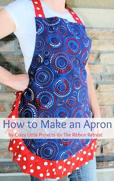 Learn how to make a cute apron with a ruffle edge. 3/4 yd main, 3/4 yd back, 1 yd ruffle and straps