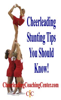 Would you like some stunting tips to help improve your skills? Check out these great cheerleading stunting tips on CheerleadingCoachingCenter.com :-)