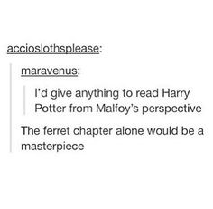 Draco Malfoy and the year his father would hear about-oh wait
