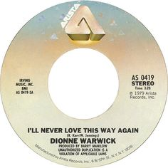 Dionne Warwick I'll Never Love This Way Again